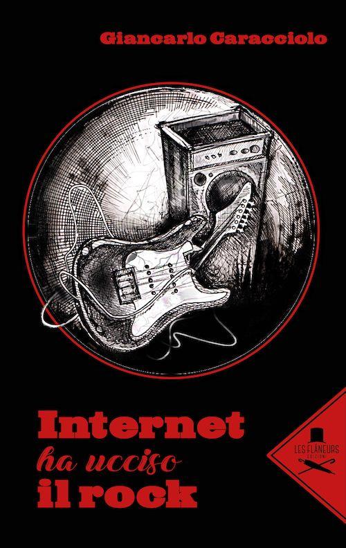 Internet ha ucciso il rock